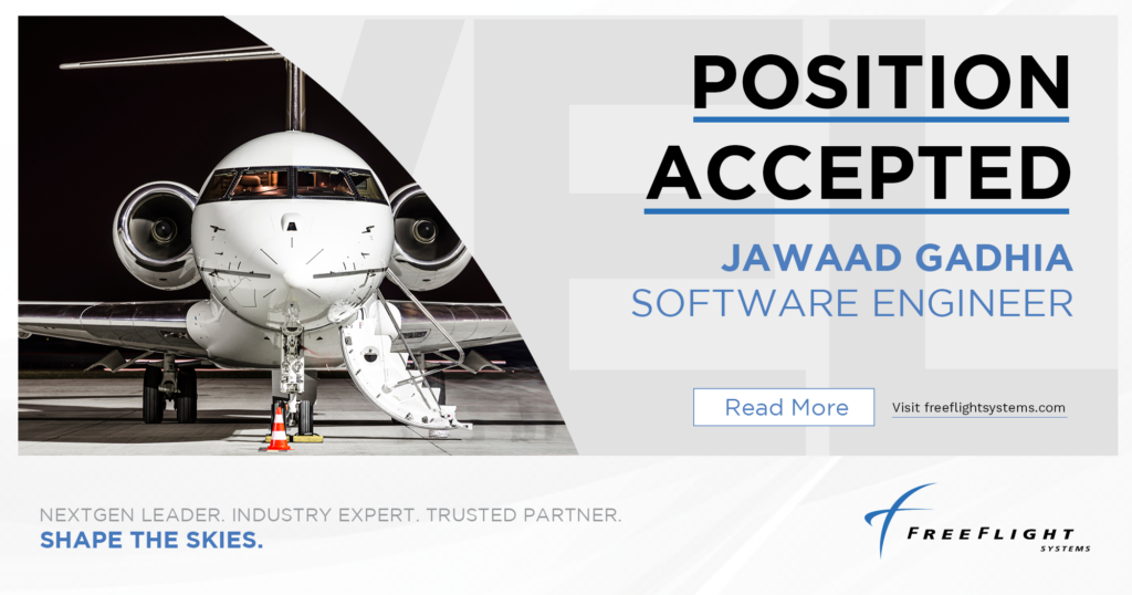 Jawaad Gadhia accepts position as Software Engineer at FreeFlight Systems